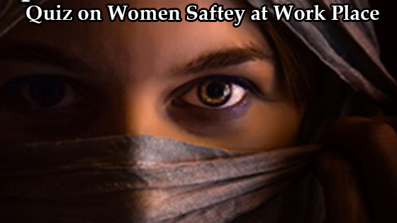 Quiz on Women Safety at Workplace