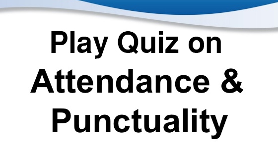 Punctuality and Attendance Quiz