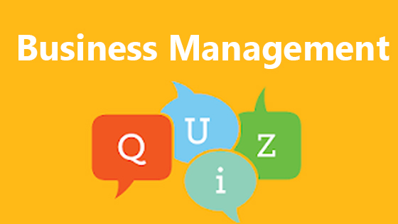 Business Management Quiz