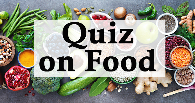 Quiz on Food