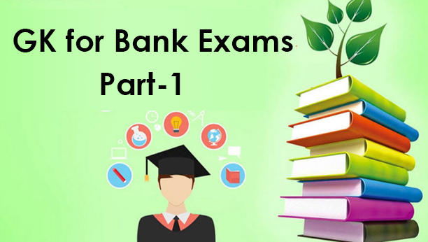GK for Bank Exams Part1
